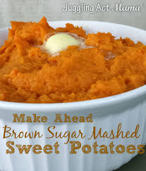 prepare ahead thanksgiving dinner make ahead brown sugar mashed sweet potatoes recipe brown