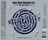 Find Knee Deep Ryedentity Crisis Beer