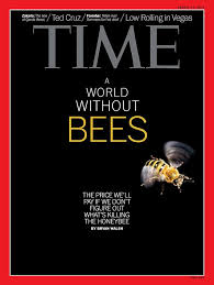 August           A World Without Bees  The price we     ll pay