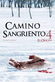 Camino Sangriento 4: El Origen (AKA Km. 666 IV)