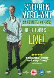 Stephen Merchant: Hello Ladies