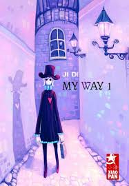 MY WAY (Tome 1) de Ji Di Images?q=tbn:ANd9GcQU04FiDPGQK6dDjwnIWIs3_lKaMHzWEh-TXerhLhrjMjQwnaXoIQ