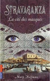 STRAVAGANZA La cité des masques dans Roman Jeunesse
