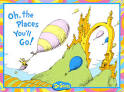 Oh! The Places You'll Go! by Dr. Seuss | Poetry Grrrl