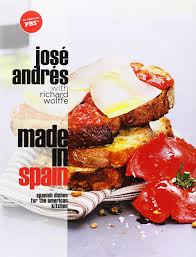 made in spain spanish dishes for the american kitchen jose