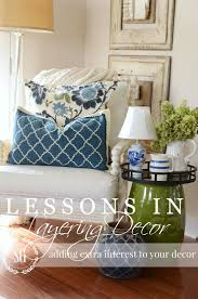 lessons in layers decor diy tips and tricks stonegable
