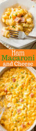 ham macaroni u0026 cheese saving room for dessert