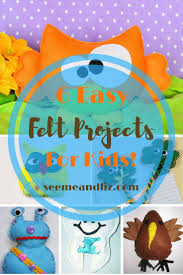 6 quick u0026 easy felt projects for kids featuring playtime felts