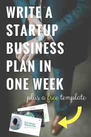 Starting A Business Plan Template Write A Startup Business Plan In One Week Patton Law