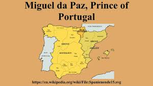 miguel da paz prince of portugal youtube