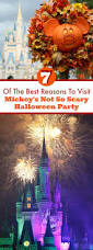 mickeys not so scary halloween party 2017 best reasons to visit mickey u0027s not so scary halloween