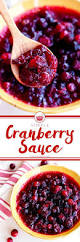 cranberry orange sauce recipes thanksgiving 259 best thanksgiving images on pinterest