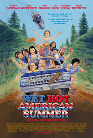 Wet Hot American Summer (2001) izle