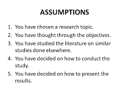 SYNOPSIS OF DISSERTATION  DISSERTATION PROPOSAL  DR  S  YOHANNA     SlidePlayer ASSUMPTIONS   You have chosen a research topic    You have thought through
