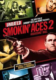 Smokin' Aces 2: Assassins' Ball / Димящи аса 2 (2010)