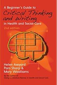 Doing A Literature Review In Health And Social Care  A Practical     Amazon UK A Beginner     s Guide To Critical Thinking And Writing In Health And Social Care
