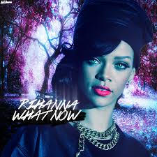 Rihanna What Now   Mp3