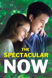 La prueba del amor  (The Spectacular Now) Aquí y ahora ()