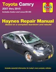 toyota camry u0026 avalon u0026 lexus es 350 07 15 haynes repair manual