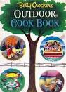 1961 1st Ed Betty Crocker 'Outdoor Cookbook' Illustrated ...