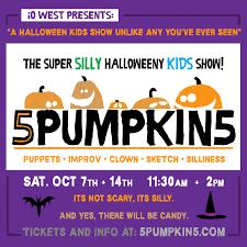 5pumpkin5 the super silly halloweeny kids show l a parent