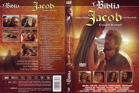 LA BIBLIA - Jacob El Padre de Israel - Jacob El Padre de Israel