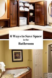 6 space savers for small bathrooms space saving bathroom ideas with these 6 space saving ideas you ll finally be able to organize your bathroom storage