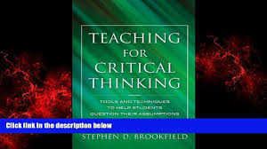 READ book Teaching for Critical Thinking  Tools and Techniques to     Global Digital Citizen Foundation