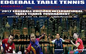 Table Tennis Tournament by 2017 Edgeball Chicago International Table Tennis Tournament