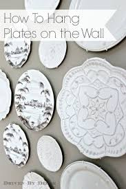 How To Decorate Walls by Best 25 Plate Wall Decor Ideas On Pinterest Plate Wall Plates