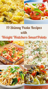 Pasta Recipes 19 Skinny Pasta Recipes With Weight Watchers Smartpoints