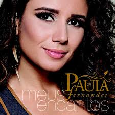 Download Paula Fernandes – Meus Encantos   2012