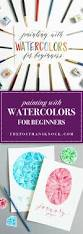 best 25 watercolor painting tutorials ideas on pinterest easy