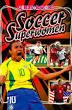 Soccer Superwomen (James Buckley)