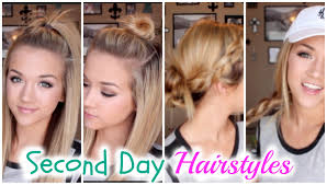 four hairstyles for second day hair youtube
