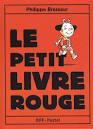 """Afficher """"Le Petit livre rouge"""""""