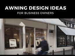 awning design ideas for business owners