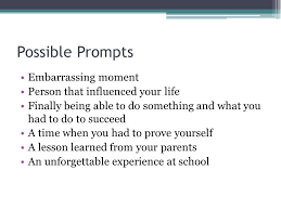 an embarrassing moment essay Millicent Rogers Museum Narrative Writing overview  When writing a narrative essay  one     Possible Prompts  Narrative Writing overview  When writing a narrative essay  one