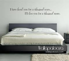 bedroom wall decor i have loved you a thousand years wall
