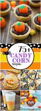 Cute Halloween Treat Ideas by 323 Best Candy Corn Craze Images On Pinterest Halloween Recipe