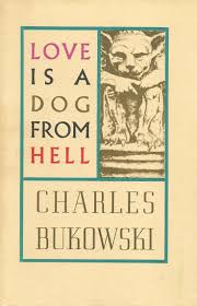 Charles Bukowski Quotes On Love by Best 25 Factotum Charles Bukowski Ideas On Pinterest Charles
