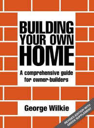 Build Your Home Online Booktopia Building Your Own Home A Comprehensive Guide For