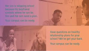 Students are beginning their first relationships on middle and high school campuses  Not everyone has a healthy experience  California Partnership to End Domestic Violence