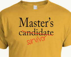 Master     s Candidate Survivor T shirt  Masters Program Graduation  Funny Graduation Gift  Student  academic Etsy