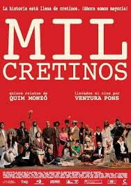 Mil Cretinos (2011)