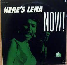 lena horne's album now!
