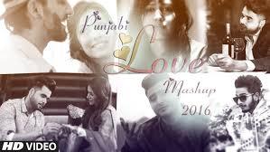 punjabi love mashup 2016 dj danish best punjabi mashup