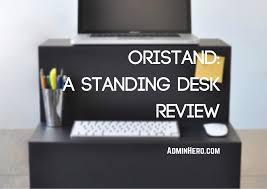 oristand standing desk review admin hero