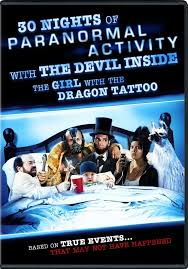 30 Nights of Paranormal Activity with the Devil Inside the Girl with the Dragon Tattoo (VOST)