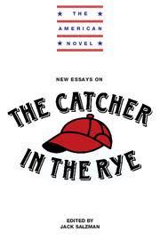 New Essays on The Catcher in the Rye   Cambridge University Press New Essays on The Catcher in the Rye